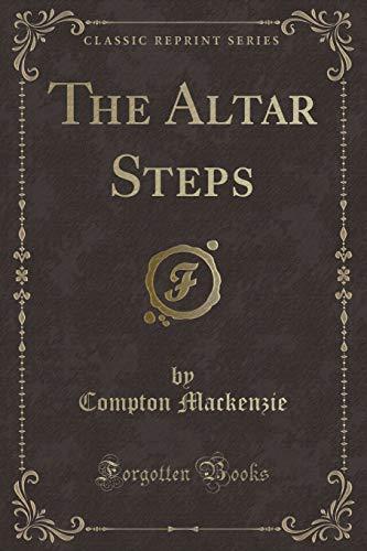 9781440092848: The Altar Steps (Classic Reprint)