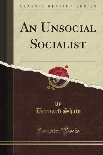 9781440095825: An Unsocial Socialist (Classic Reprint)