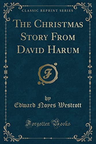 9781440096761: The Christmas Story from David Harum (Classic Reprint)