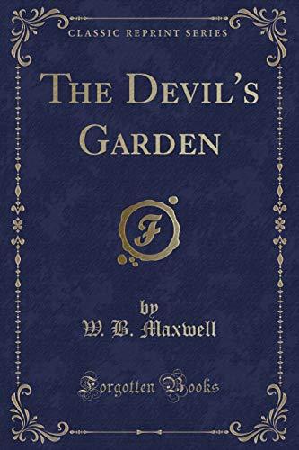 9781440097782: The Devil's Garden (Classic Reprint)