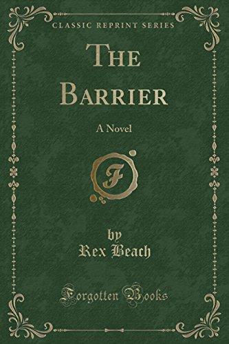 9781440099298: The Barrier: A Novel (Classic Reprint)