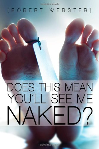 9781440100192: DOES THIS MEAN YOU'LL SEE ME NAKED?