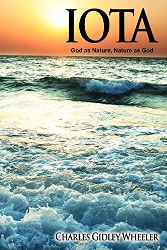9781440101847: Iota: God as Nature, Nature as God