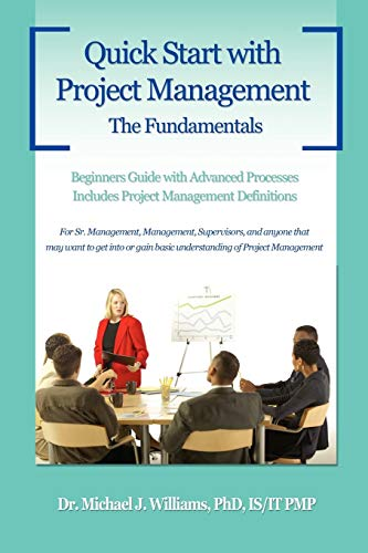 Quick Start with Project Management: The Fundamentals: Michael J. Williams