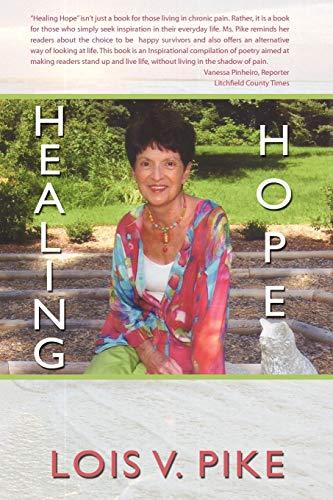 Healing Hope: Lois V. Pike