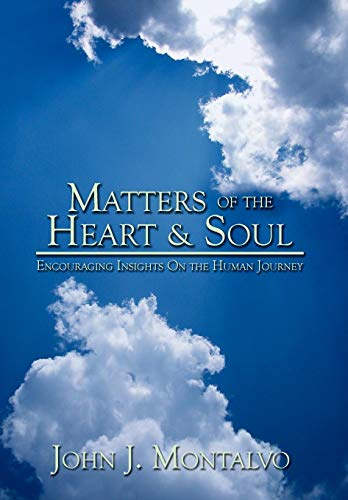 9781440103384: Matters Of The Heart & Soul: Encouraging Insights On The Human Journey