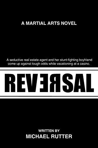 9781440103872: Reversal: A Martial Arts Novel