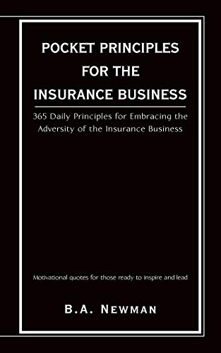 9781440105555: POCKET PRINCIPLES FOR THE INSURANCE BUSINESS: 365 DAILY PRINCIPLES FOR EMBRACING THE ADVERSITY OF THE INSURANCE BUSINESS