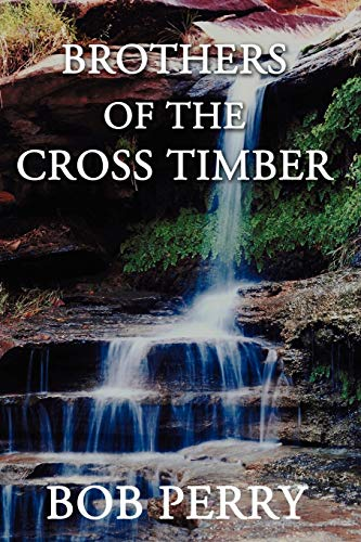 9781440107054: Brothers of the Cross Timber