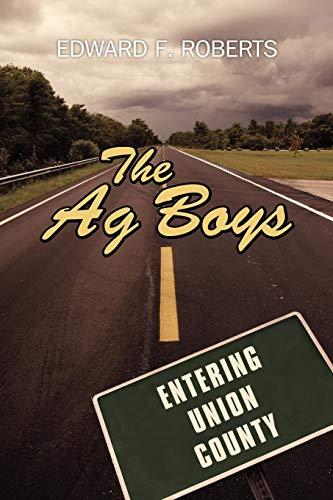 The Ag Boys: Edward F. Roberts