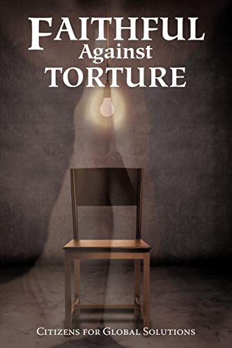 Faithful Against Torture: Citizens for Global Solutions