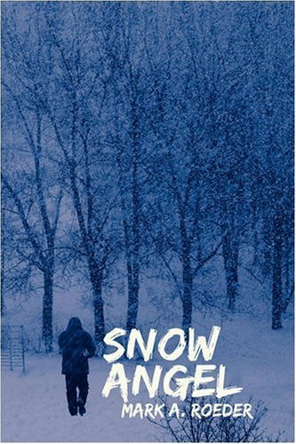 Snow Angel (9781440108853) by Roeder, Mark