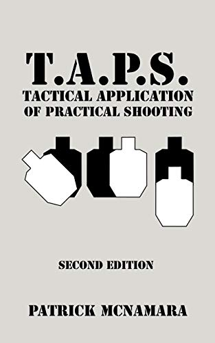 9781440109591: T.A.P.S. : Tactical Application of Practical Shooting