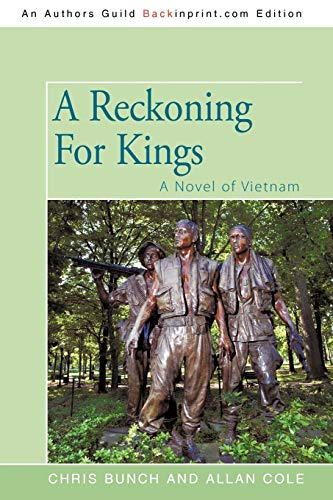 9781440109904: A Reckoning For Kings: A Novel of Vietnam (Wars of the Shannons)