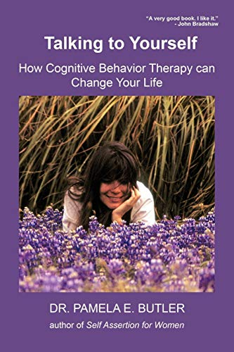 9781440112331: Talking to Yourself: How Cognitive Behavior Therapy Can Change Your Life