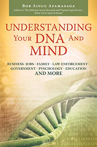 Understanding Your DNA and Mind: Bob Ainuu Afamasaga
