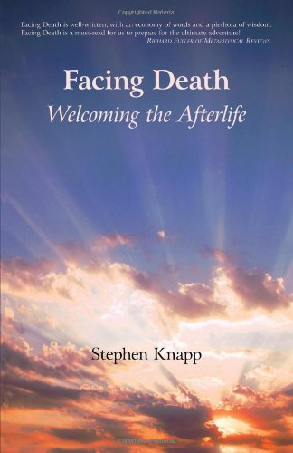 9781440113444: Facing Death Welcoming the Afterlife
