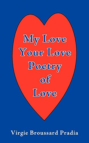 9781440115868: MY Love Your Love Poetry of Love