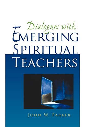 9781440116315: Dialogues With Emerging Spiritual Teachers