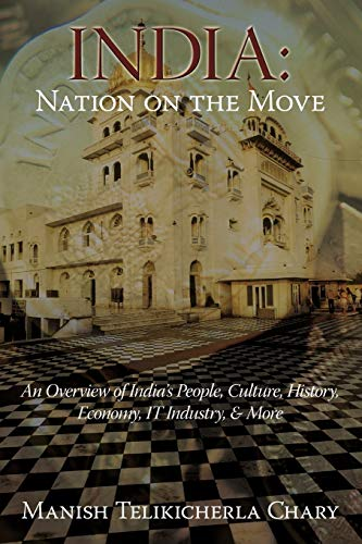 9781440116353: India: Nation on the Move: An Overview of India's People, Culture, History, Economy, IT Industry, & More