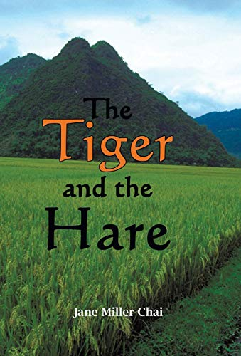 9781440120213: The Tiger And The Hare: The Two Years Before The Beginning Of The Vietnam War