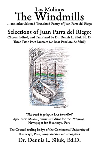 9781440120381: The Windmills (Los Molinos): ...and other Selected Translated Poetry, of: Juan Parra del Riego