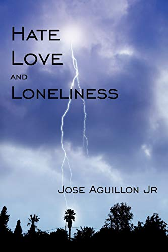 9781440120640: Hate Love And Loneliness