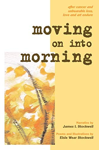 Moving On Into Morning: James I. Stockwell