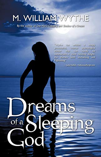 Dreams Of A Sleeping God: The Future Of Electronic Telepathy: Wythe, M. William