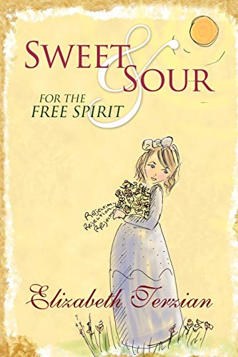 9781440122736: Sweet and Sour for the Free Spirit