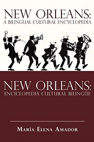 9781440122835: New Orleans: A Bilingual Cultural Encyclopedia: New Orleans: Enciclopedia Cultural Bilingue
