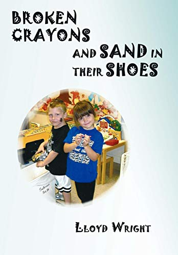 9781440123337: Broken Crayons And Sand In Their Shoes