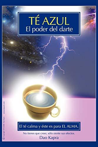 9781440123597: Té Azul: El Poder Del Darte
