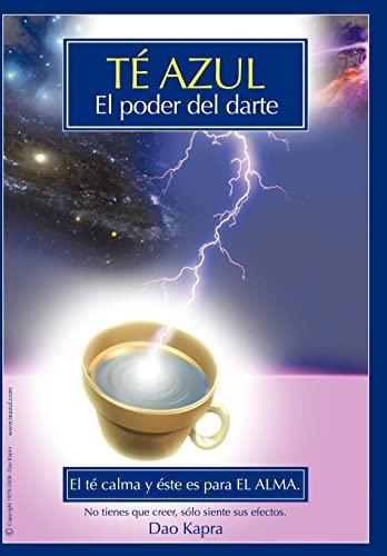 9781440123610: Te Azul: El Poder Del Darte