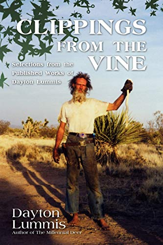 9781440124846: Clippings From The Vine: Selections From The Published Works Of Dayton Lummis