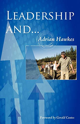 Leadership and. . .: Hawkes, Adrian