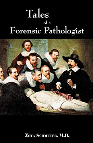 9781440126765: Tales of Forensic Pathologist