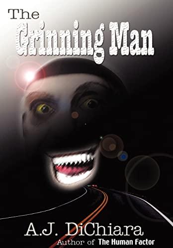 The Grinning Man: A. J. Dichiara