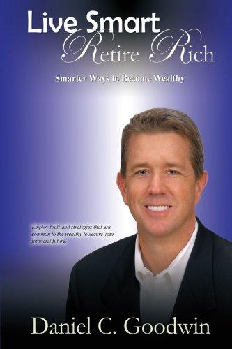 9781440127281: Live Smart-Retire Rich: Smarter Ways to Become Wealthy