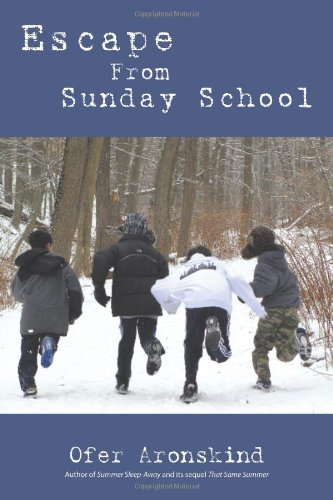 Escape From Sunday School: Ofer Aronskind