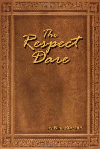 9781440132780: The Respect Dare