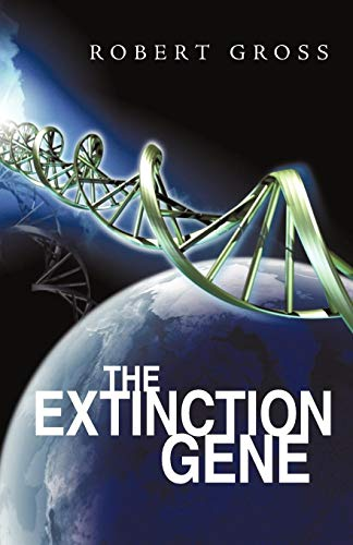9781440138652: The Extinction Gene