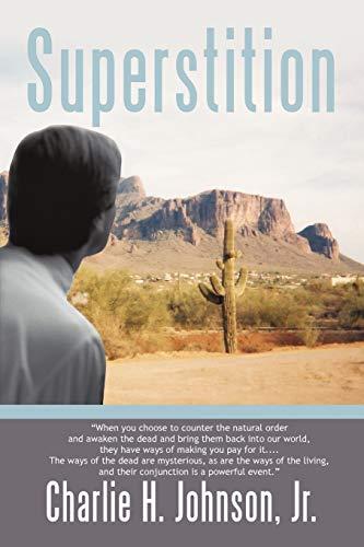 Superstition: Charlie H. Jr. Johnson