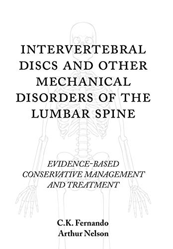 9781440140228: Intervertebral Discs and Other Mechanical Disorders of the Lumbar Spine: Evidence-Based Conservative Management and Treatment