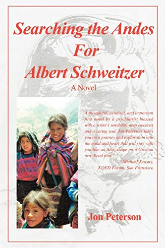 9781440141195: Searching the Andes for Albert Schweitzer: A Novel