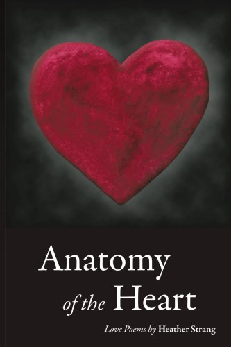 9781440141379: Anatomy of the Heart: Love Poems