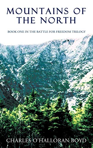 9781440142284: Mountains of the North: Book 1 in the Battle for Freedom Trilogy