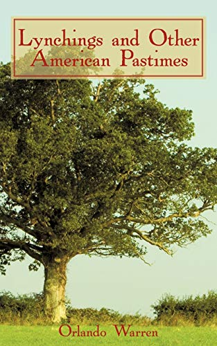 9781440142307: Lynchings and Other American Pastimes