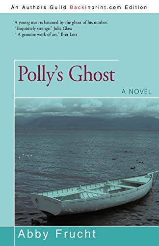 9781440142673: Polly's Ghost: A novel