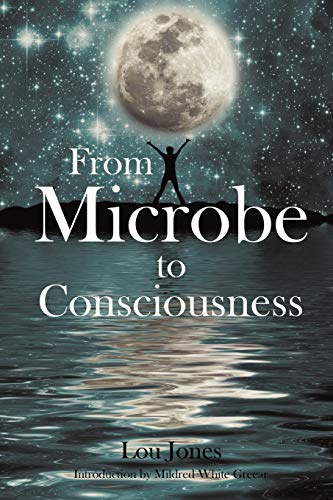 9781440142772: From Microbe to Consciousness